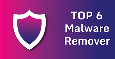 top_6_malware_removal_tools